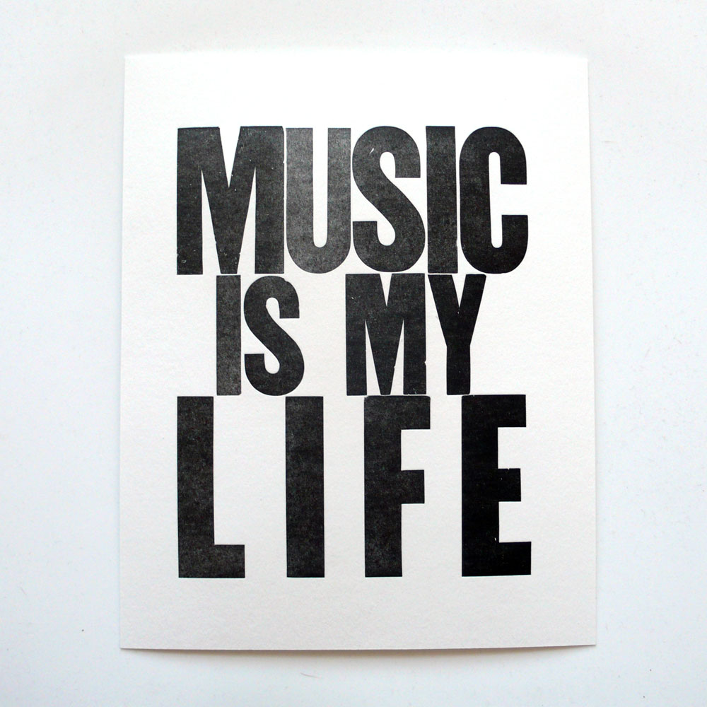 New prints music is my life